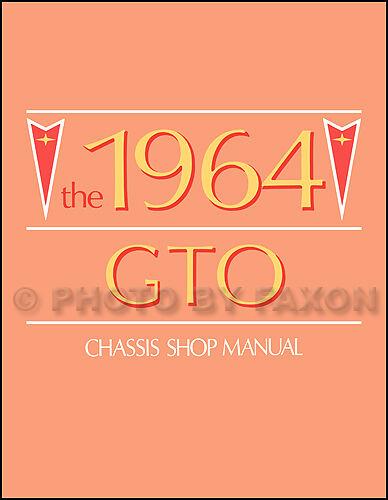 1964 Pontiac GTO Shop Manual 64 Service Book including 389 Engine Repair