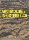 Archäologie in Österreich von Herwig Friesinger, Stefan Titscher