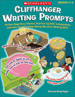 Cliffhanger Writing Prompts, Grades 3-6: 30 One-Page Story Starters That Fire Up Kids' Imaginations and Help Them Develop Strong Narrative Writing Skills by Teresa Klepinger (Paperback / softback)