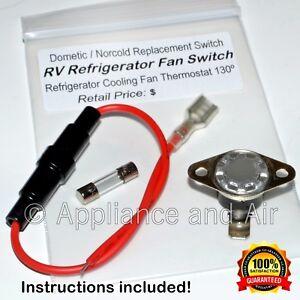 Dometic 3104133016 Refrigerator Fan Limit Switch Fuse Camper Rv Instructions Ebay