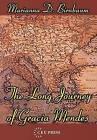 The Long Journey of Gracia Mendes by Marianna D. Birnbaum (Hardback, 2003)