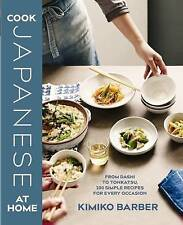 Cook Japanese at Home, Kimiko Barber, New Book