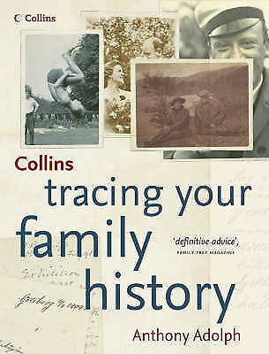 Anthony Adolph  Collins Tracing Your Family History Book