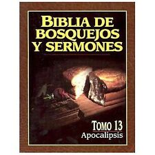 Biblia de Bosquejos y Sermones: Apocalipsis 13 by Anonimo (2001, Paperback)