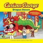 Curious George Dragon Dance (CGTV 8x8) by H. A. Rey (Paperback, 2016)
