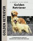 Comprehensive Owner's Guide: Golden Retriever by Nona Kilgore Bauer (2003, Hardcover)