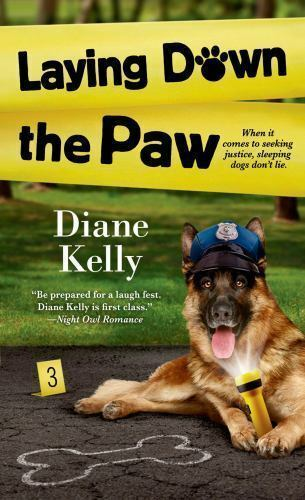 Laying Down The Paw A Paw Enforcement Novel , Kelly, Diane, Good Condition, Boo - $7.74