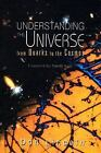 Understanding the Universe : From Quarks to the Cosmos by Don Lincoln (2004, Paperback)