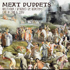 MEAT PUPPETS - Meltdown/Attacked By Monsters Live In 1988 & 1993. 2CD ** NEW **