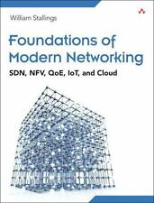 Foundations of Modern Networking : SDN, NFV, QoE, IoT and Cloud Int'l Edition