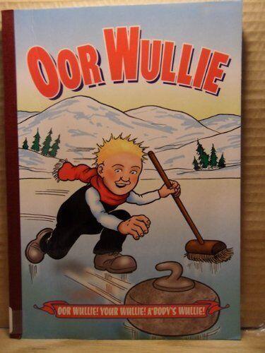 Oor Wullie 2005 (Bi-Annual) By D C Thomson