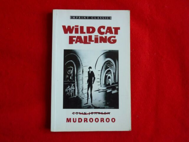 Wild Cat Falling By Mudrooroo (1992)
