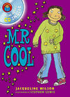 Mr Cool by Jacqueline Wilson (Mixed media product, 2007)
