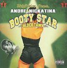 Booty Star: Glock Tawk [PA] by Andre Nickatina (CD, Jul-2016, Fillmoe Coleman)