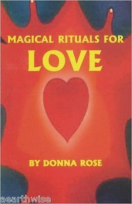 Magical Rituals for Love by Donna Rose (Paperback, 2008) Wicca Witch Pagan Goth