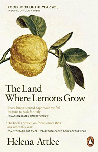 1 of 1 - The Land Where Lemons Grow: The Story of Italy and..., Attlee, Helena 0241952573