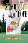 Side Order of Love by Tracey Richardson (Paperback, 2009)