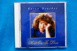 Hold-On-To-Love-by-Karen-Drucker-CD