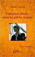 Françoise Hardy : Pour Un Public Majeur
