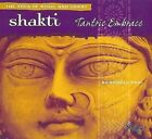 Shakti: Tantric Embrace [Digipak] by Russill Paul (CD, May-2008, The Relaxation Company)