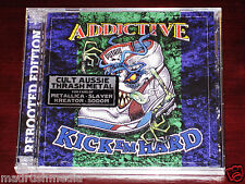 Addictive: Kick 'Em Hard / Pity Of Man 2 CD Set 2013 Bonus Tracks DIVE058 NEW