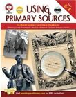 Using Primary Sources to Meet Common Core State Standards, Grades 6 - 8 by Schyrlet Cameron, Suzanne Myers (Paperback / softback, 2014)
