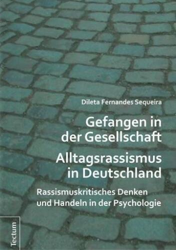 1 von 1 - Buch Gefangen in der Gesellschaft Alltagsrassismus in Deutschland von D. Fernan