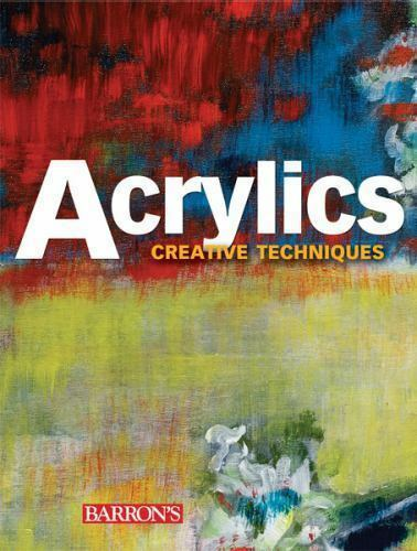 Acrylics (Creative Techniques)-ExLibrary