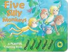 Five Silly Monkeys: A Playful Counting Book by Susie Brooks (Board book, 2009)