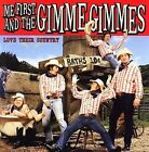 Love Their Country by Me First and the Gimme Gimmes (CD, Oct-2006, Fat Wreck Chords)