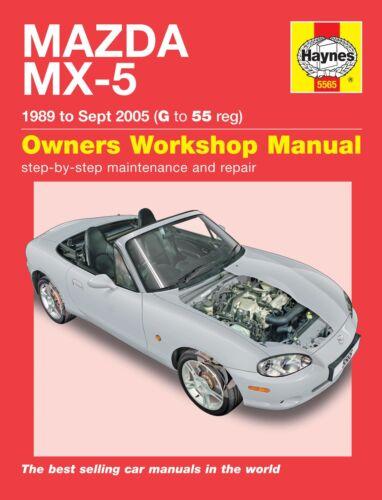 Haynes Manual 5565 Mazda MX-5 1.6i 1.8i Mk 1 Mk 2 Mk2½ NA /& NB Series 1989-2005