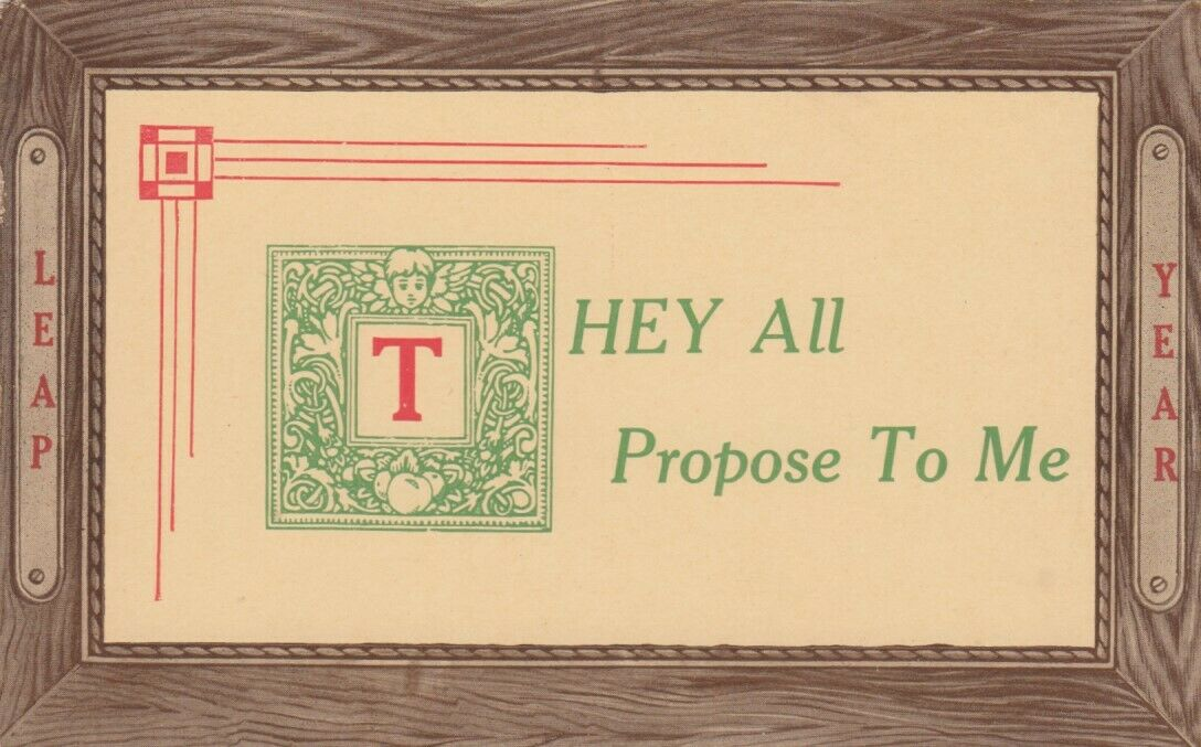 LEAP YEAR, 1900-10s; Notices - They All Propose To Me
