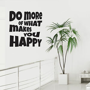 Image Is Loading Wall Art Sticker Do More Of What Makes