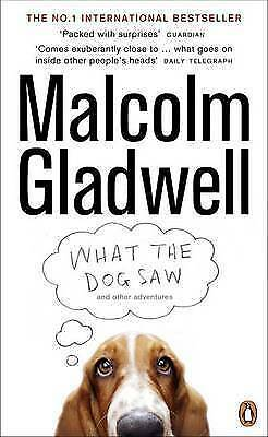1 of 1 - What the Dog Saw: and other adventures, Gladwell, Malcolm, Used; Good Book
