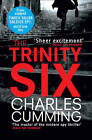 The Trinity Six by Charles Cumming (Paperback, 2011)