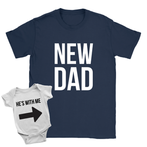 New Dad He/'s With Me Duo Babygrow and T-Shirt New Baby Father Funny Gift Xmas
