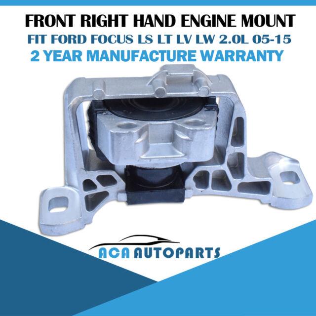 Front RH Engine Mount fit Ford Focus LS LT LV LW 2.0L 4cyl 05-15 Duratec 1999cc