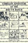 Cerrillos Adventure: At the Bar T H Ranch by Maggie Day Trigg (Paperback / softback, 2016)
