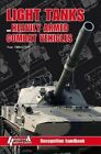 Light Tanks and Heavily Armed Combat Vehicles: Recognition Handbook by Youri Obraztsov (Hardback, 2013)