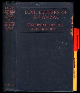 1916-LOVE-LETTERS-of-an-ANZAC-Soldier-at-GALLIPOLI-TROOPER-BLUEGUM-Oliver-Hogue
