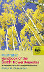 Illustrated Handbook of the Bach Flower Remedies by P. M. Chancellor (Paperback, 2005)
