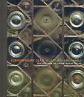 Contemporary Glass Sculptures and Panels: Selections from the Corning Museum of Glass by Tina Oldknow (Hardback, 2009)