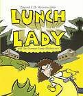 Lunch Lady and the Summer Camp Shakedown by Jarrett J Krosoczka (Hardback, 2010)