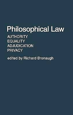 Philosophical Law: Authority, Equality, Adjudication, Privacy (Contribution in L