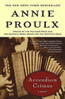 Accordion Crimes by Annie Proulx (Paperback, 1997)