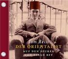 Der Orientalist von Tom Reiss (2010)