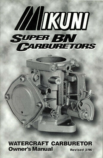 Owners Manual For Super Bn Carburetors Mikuni American Corporation Mk 004