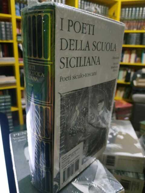 I Poeti della scuola siciliana 3, Poeti siculo-toscani. I MERIDIANI. Sigillato