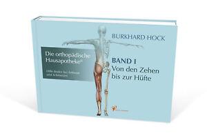 Die Orthopädische Hausapotheke – Band I von Burkhard Hock (2016, Gebundene Ausgabe)