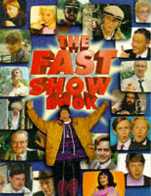 """""""AS NEW"""" Higson, Charlie, Whitehouse, Paul, The Fast Show Book, Paperback Book"""